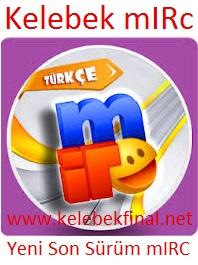 yeni, son sürüm, mirc, yeni mirc, mirc indir, kelebekfinal, türkçe mirc, sohbet